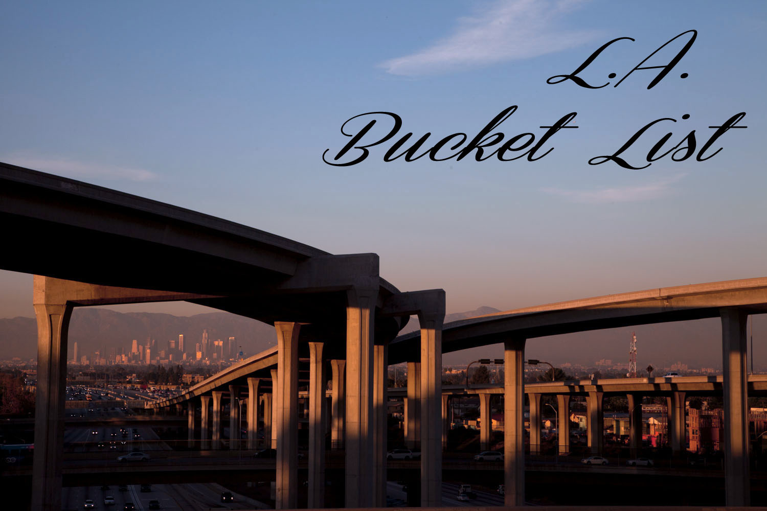 LA Bucket List, Things to do in Los Angeles